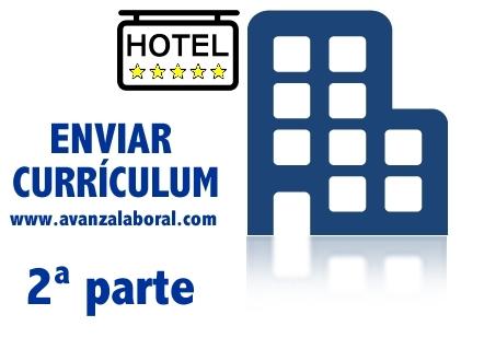 Hoteles a los que enviar el currículum (2ªparte)
